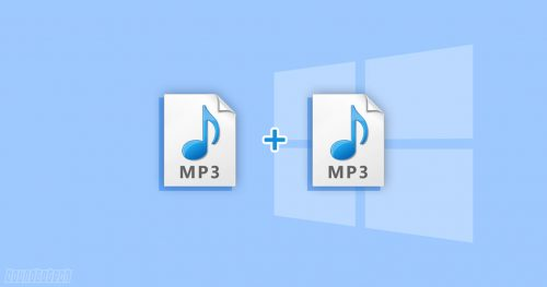How To Merge Multiple MP3 files In Windows 10
