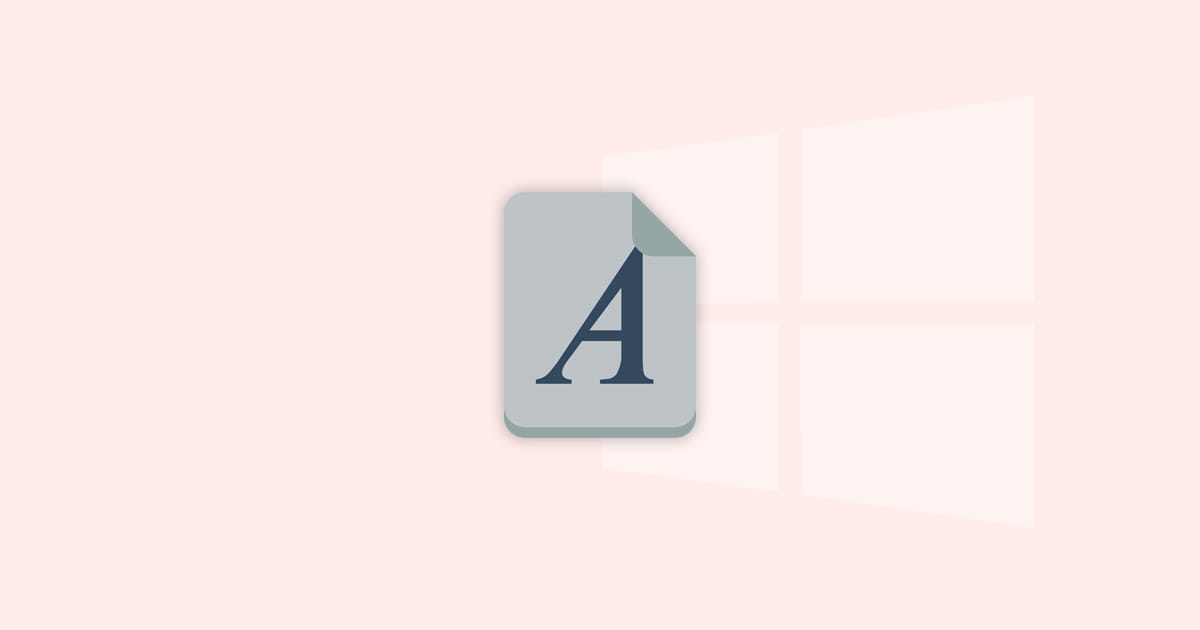 How to Restore Default Font Settings in Windows 10